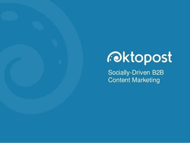 Socially-Driven B2B Content Marketing