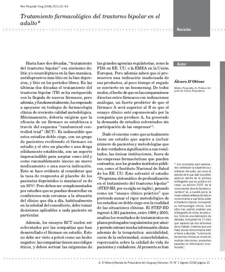Rev Psiquiatr Urug 2008;72(1):21-64Tratamiento farmacológico del trastorno bipolar en eladulto*                           ...