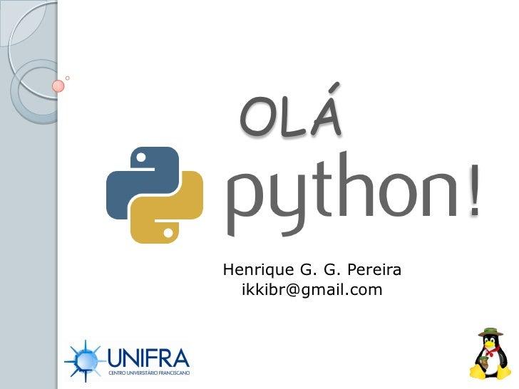 Olá Python!