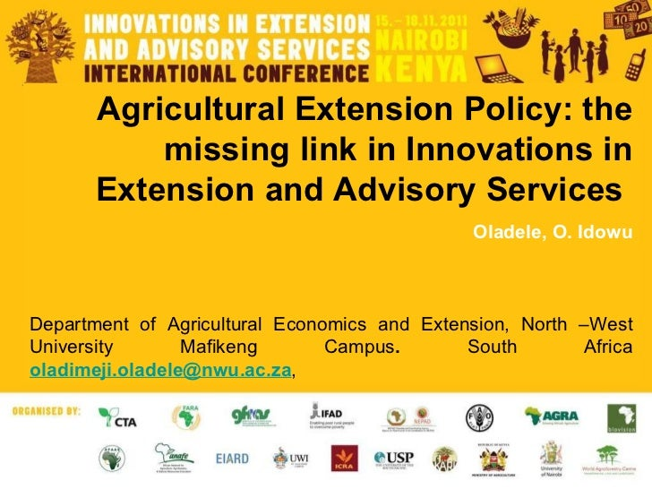 Agricultural Extension Policy: the missing link in Innovations in Extension and Advisory Services  Oladele, O. Idowu Depar...