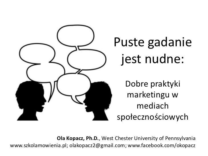 Ola Kopacz - Puste gadanie jest nudne