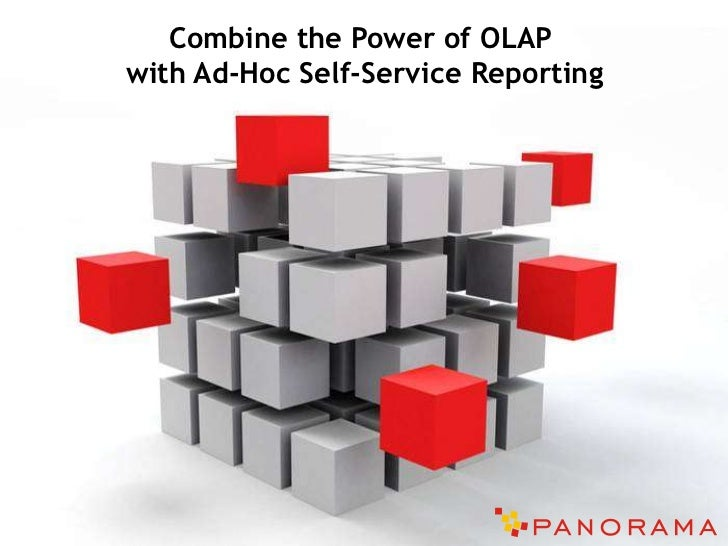 Combine the Power of OLAP with Ad-Hoc Self-Service Reporting