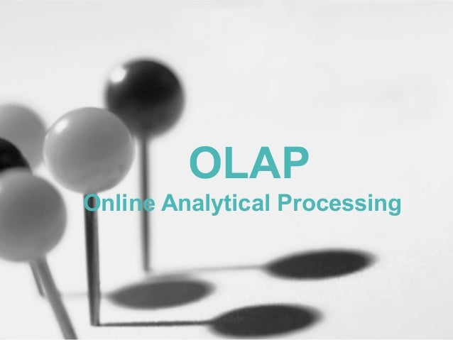 OLAPOnline Analytical Processing