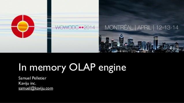 In memory OLAP engine