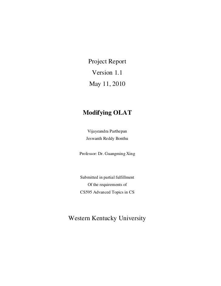 Project Report           Version 1.1         May 11, 2010     Modifying OLAT        Vijayeandra Parthepan       Jeswanth R...