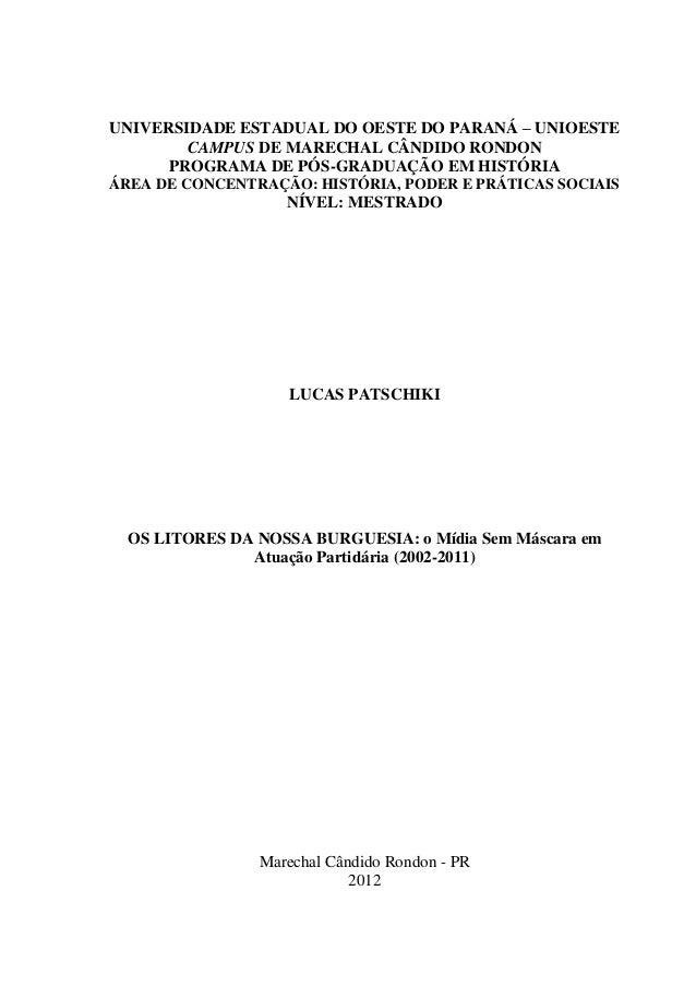 UNIVERSIDADE ESTADUAL DO OESTE DO PARANÁ – UNIOESTECAMPUS DE MARECHAL CÂNDIDO RONDONPROGRAMA DE PÓS-GRADUAÇÃO EM HISTÓRIAÁ...