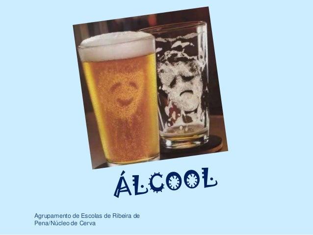 O álcool