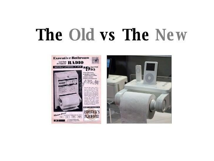 The  Old  vs The  New