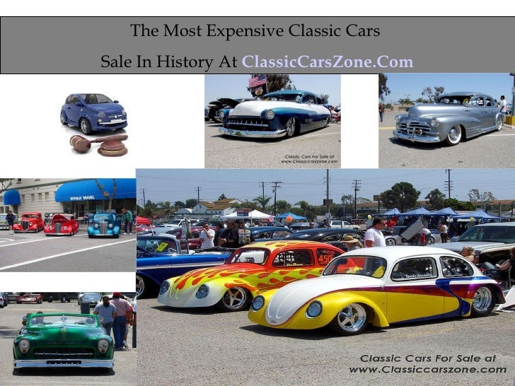 The Most Expensive Classic Cars  Sale In History At  ClassicCarsZone.Com