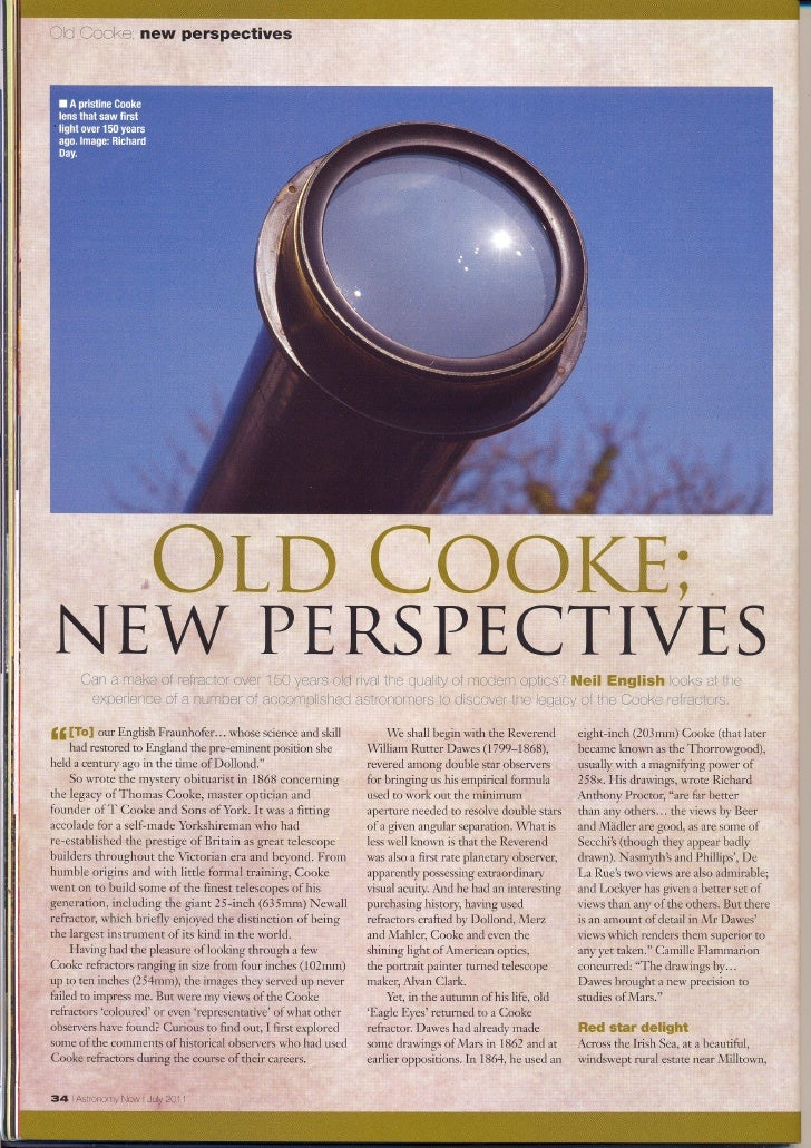 Old Cooke; new perspectives                      OLD COOKE; NEW PERSPECTIVES      Can a make of refractor over 150 years o...