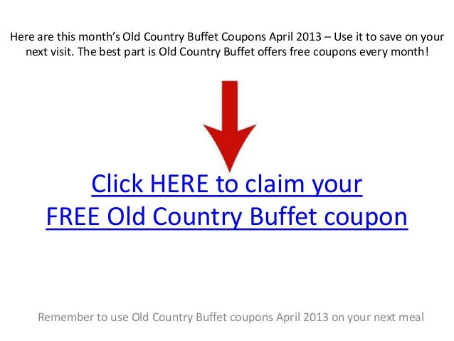 Old country buffet breakfast coupons 2018