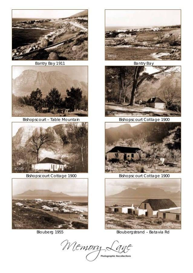 Bantry Bay 1911                   Bantry BayBishopscourt – Table Mountain    Bishopscourt Cottage 1900 Bishopscourt Cottag...