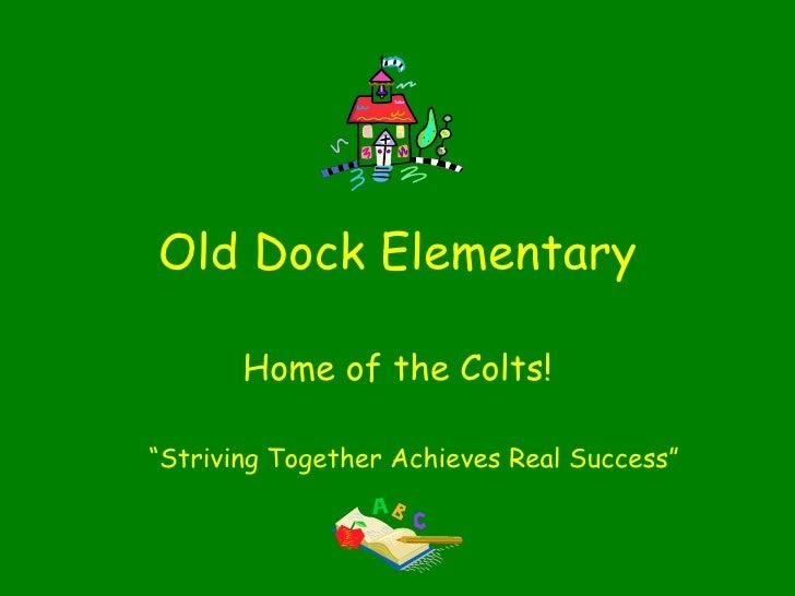 Old Dock School Spotlight