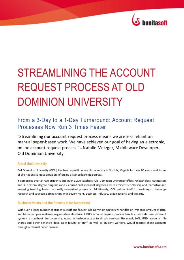 STREAMLINING THE ACCOUNTREQUEST PROCESS AT OLDDOMINION UNIVERSITYFrom a 3-Day to a 1-Day Turnaround: Account RequestProces...