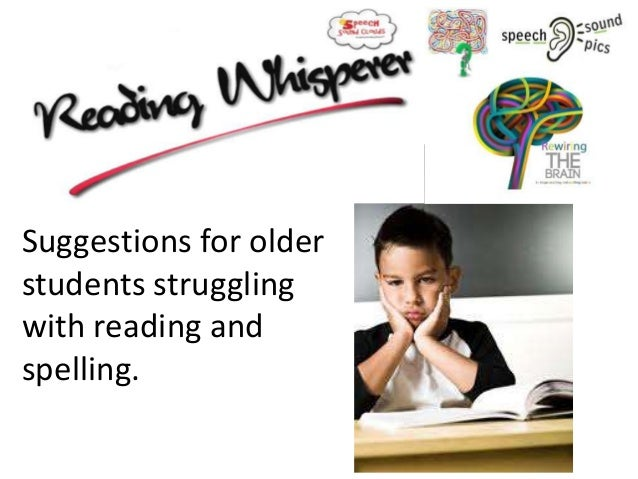 Older students struggling with reading and spelling - Reading Whisperer ideas