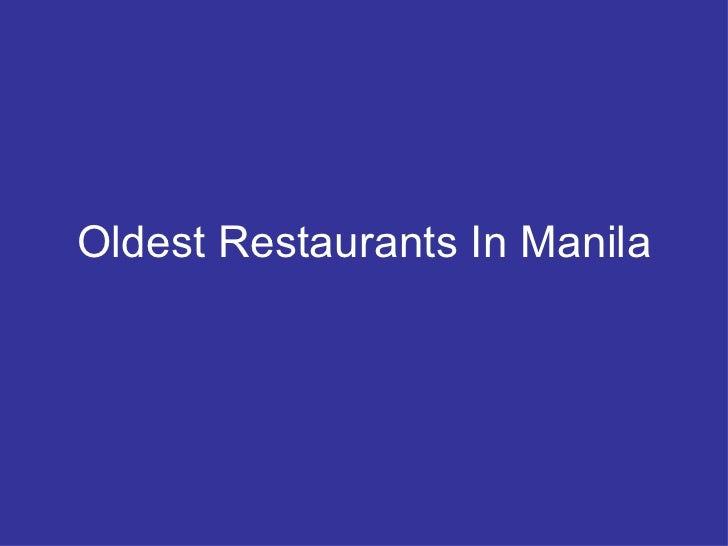 Oldest Restaurants In Manila