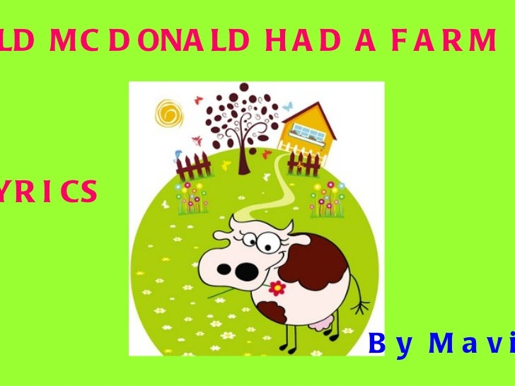 OLD MC DONALD HAD A FARM LYRICS By Mavi