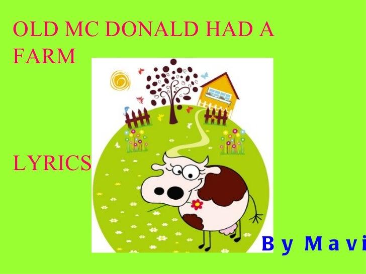 Old McDonalds had a farm. Lyrics