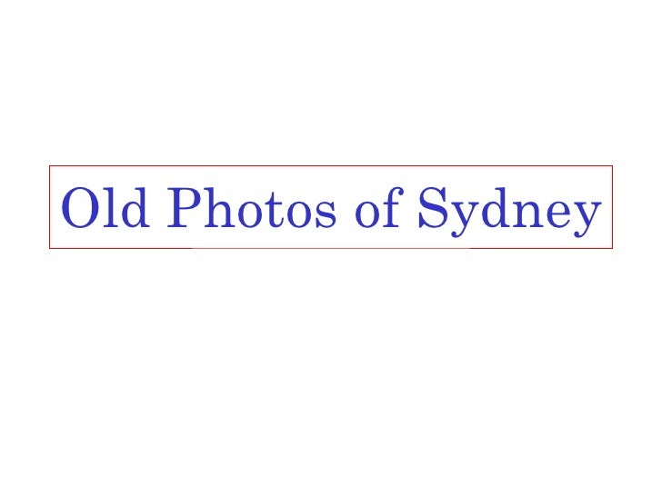 Old Photos of Sydney