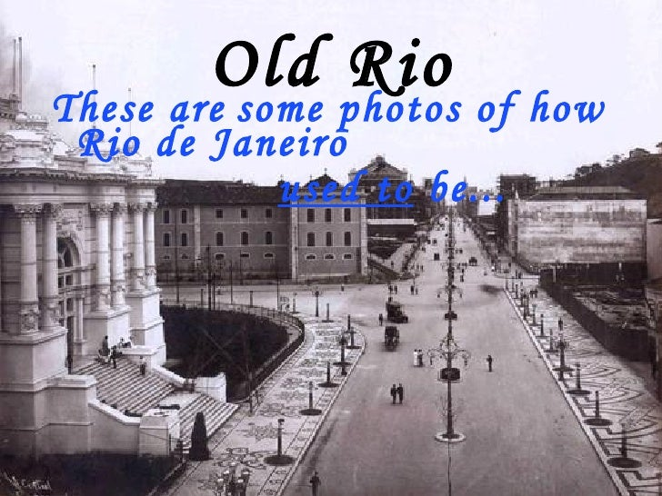 Old Rio Photos