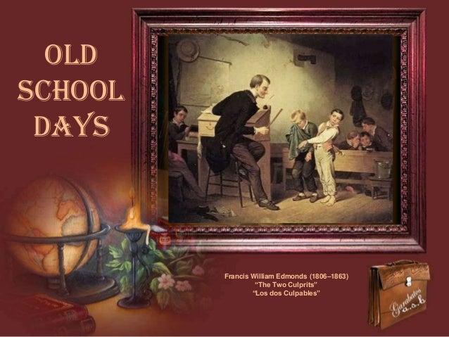 "Old school days  Francis William Edmonds (1806–1863) ""The Two Culprits"" ""Los dos Culpables"""
