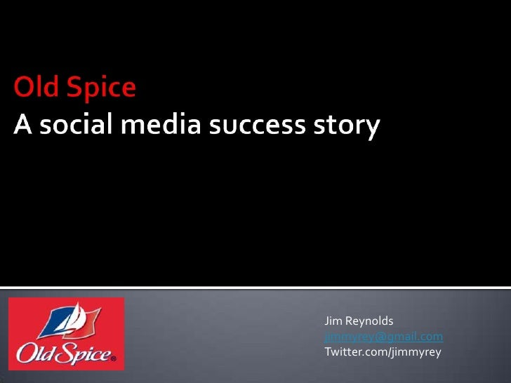 Old Spice a Social Media Success Story