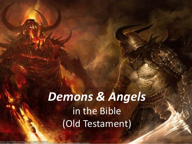 Demons & Angels in the Bible (Old Testament)