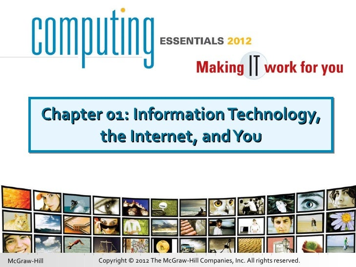 Chapter 01: Information Technology, the Internet, and You