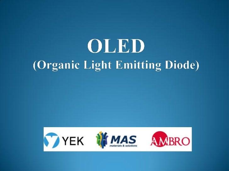 有機 EL이란?● OLED-Organic Light Emitting Diode (유기발광다이오드)유기 재료에 전계를 가하여 전기 에너지를 광 에너지로 바꿔주는소자를 말한다.● 기본 원리유기물 박막 (저분자 혹은 고분자)...