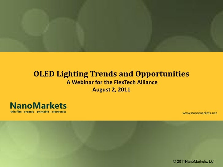 OLED Lighting Trends and Opportunities                                                A Webinar for the FlexTech Alliance ...