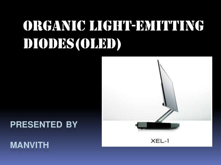 Organic light-emitting  diodes(OLED)PRESENTED BYMANVITH