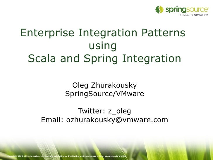 Enterprise Integration Patterns                         using             Scala and Spring Integration                    ...