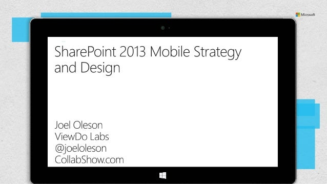 SharePoint 2013 Mobile Strategy and Design