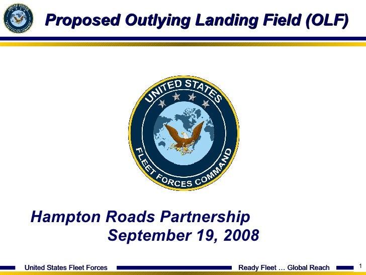 Proposed Outlying Landing Field (OLF) Hampton Roads Partnership  September 19, 2008