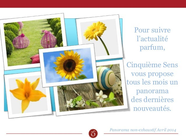 Pour suivre l'actualité parfum, Cinquième Sens vous propose tous les mois un panorama des dernières nouveautés. Panorama n...