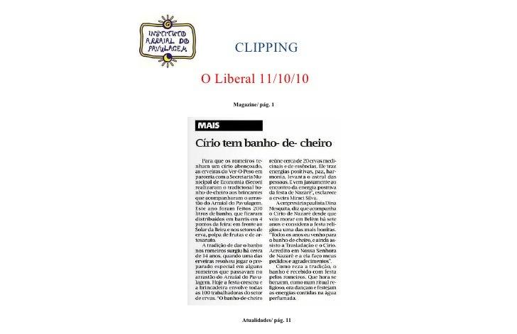 CLIPPING  O Liberal 11/10/10      Magazine/ pág. 1             Atualidades/ pág. 11