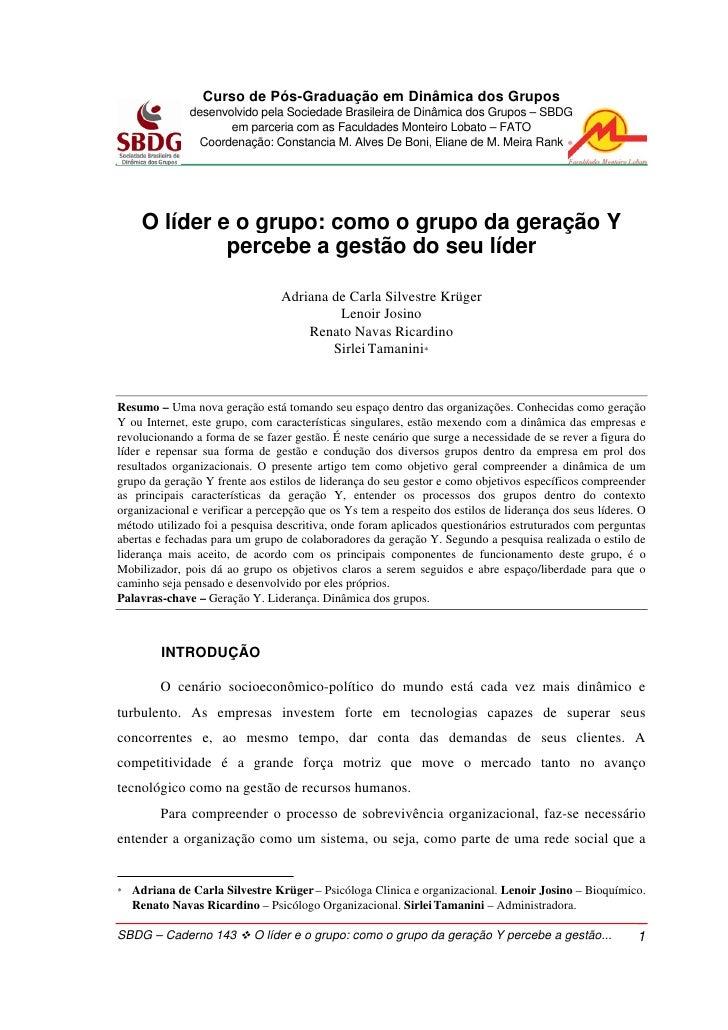 Curso de Pós-Graduação em Dinâmica dos Grupos               desenvolvido pela Sociedade Brasileira de Dinâmica dos Grupos ...