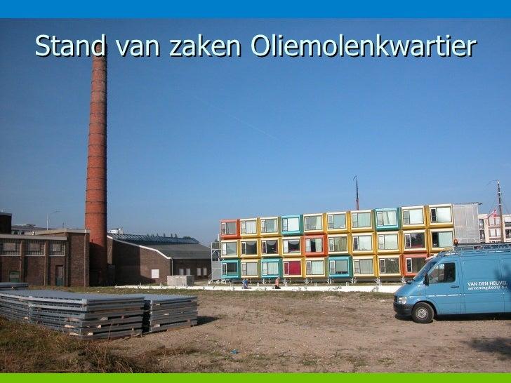 Stand van zaken Oliemolenkwartier