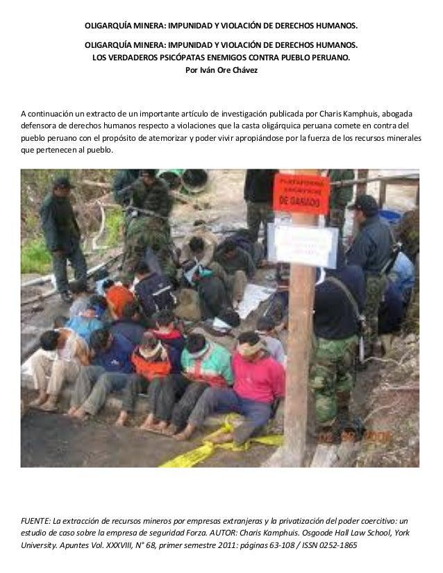 OLIGARQUÍA MINERA: IMPUNIDAD Y VIOLACIÓN DE DERECHOS HUMANOS. OLIGARQUÍA MINERA: IMPUNIDAD Y VIOLACIÓN DE DERECHOS HUMANOS...