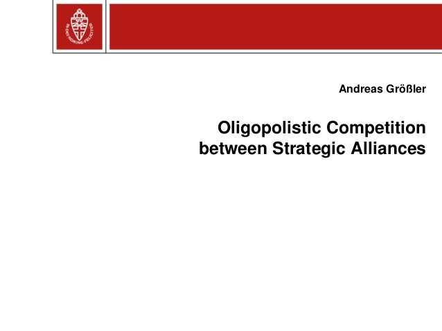 Oligopolistic Competition