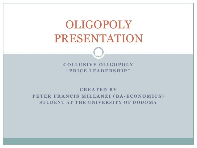 features of collusive oligopoly market