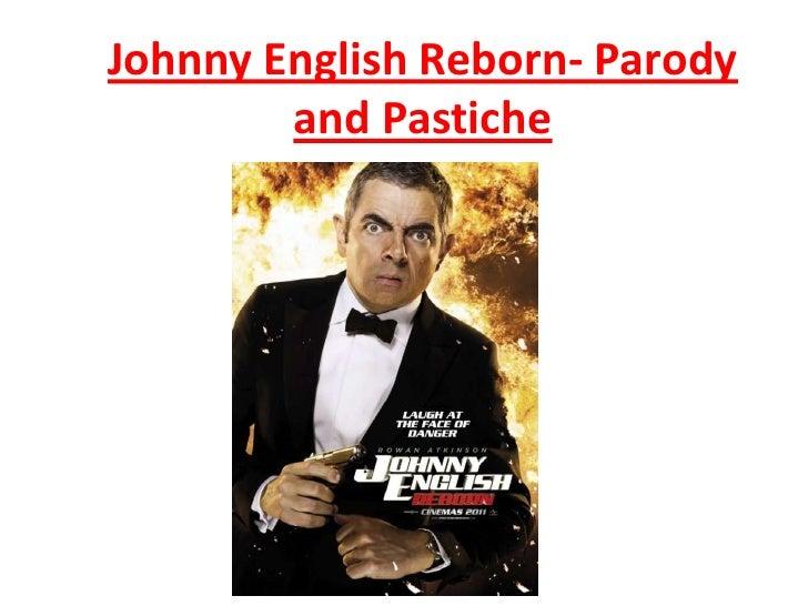 Johnny English Reborn- Parody        and Pastiche