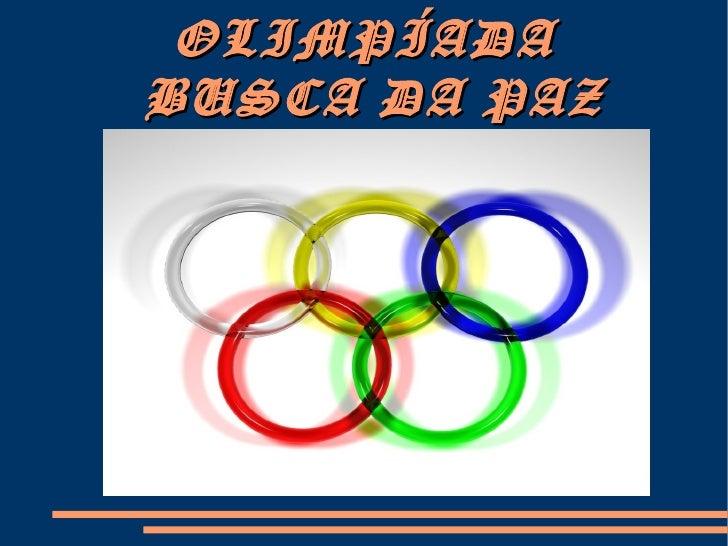 Olimpíadas   busca da paz - 2