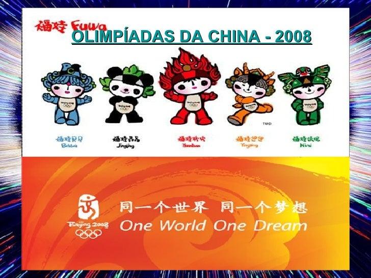 OLIMPÍADAS DA CHINA - 2008