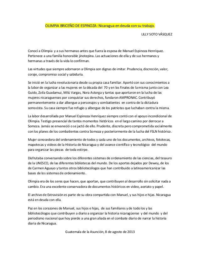 OLIMPIA BRICEÑO DE ESPINOZA: Nicaragua en deuda con su trabajo. LILLY SOTO VÁSQUEZ Conocí a Olimpia y a sus hermanas antes...