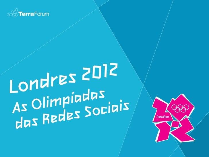 Olimpíadas 2012 e Redes Sociais