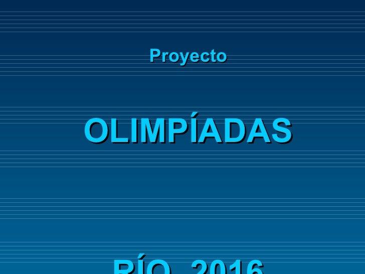 Olimpiadas rio 2016_(proyecto)