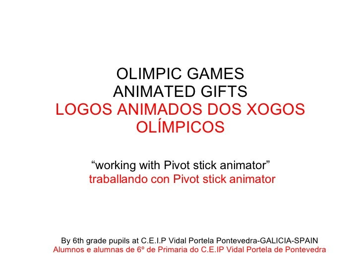 "OLIMPIC GAMES ANIMATED GIFTS LOGOS ANIMADOS DOS XOGOS OLÍMPICOS ""working with Pivot stick animator""   traballando con Pivo..."