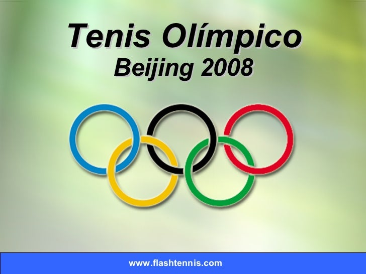 www.flashtennis.com Tenis Olímpico Beijing 2008