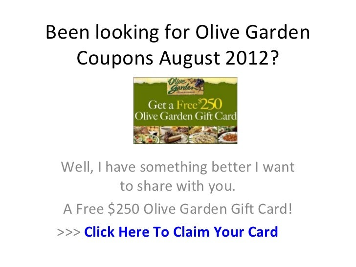 Been looking for Olive Garden   Coupons August 2012? Well, I have something better I want           to share with you.  A ...